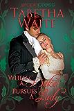 When a Duke Pursues a Lady (Ways of Love Book 3)