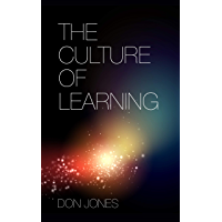 The Culture of Learning (English Edition)