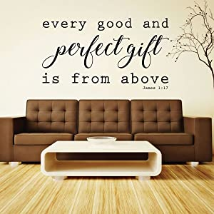 Christian Wall Decal   Every Good and Perfect Gift is from Above - James 1:17   Vinyl Scripture Home Decor   Church Decoration   Small and Large Sizes Available