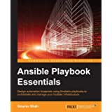 Ansible Playbook Essentials: Design automation blueprints using Ansible's playbooks to orchestrate and manage your multitier