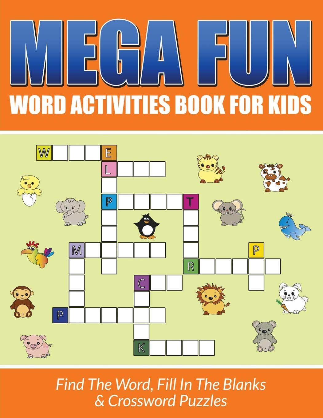 Mega Fun Word Activities Book For Kids Find The Fill In Blanks Crossword Puzzles Packer Bowe 9781682121405 Amazon Com Books