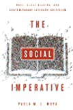 The Social Imperative: Race, Close Reading, and Contemporary Literary Criticism