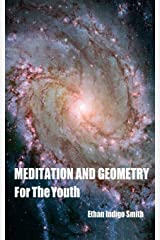 Meditation And Geometry For The Youth Paperback