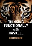 Thinking Functionally with Haskell