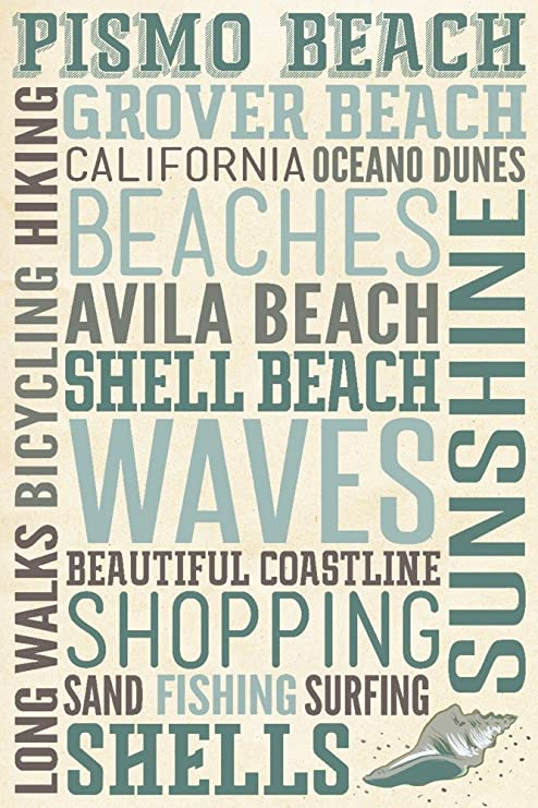 Amazon Com Pismo Beach California Typography 9x12 Art Print Wall Decor Travel Poster Posters Prints