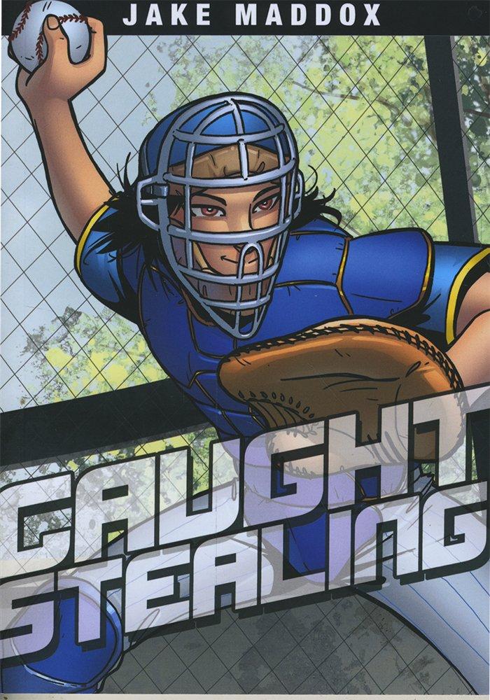 Caught Stealing (Jake Maddox Sports Stories)