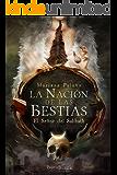 La Nación de las Bestias: El Señor del Sabbath (Spanish Edition)