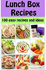 Lunch Box Recipes: 100 easy recipes and ideas for kids (Family Cooking Series Book 5) Kindle Edition