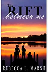The Rift Between Us: An emotional family drama Kindle Edition