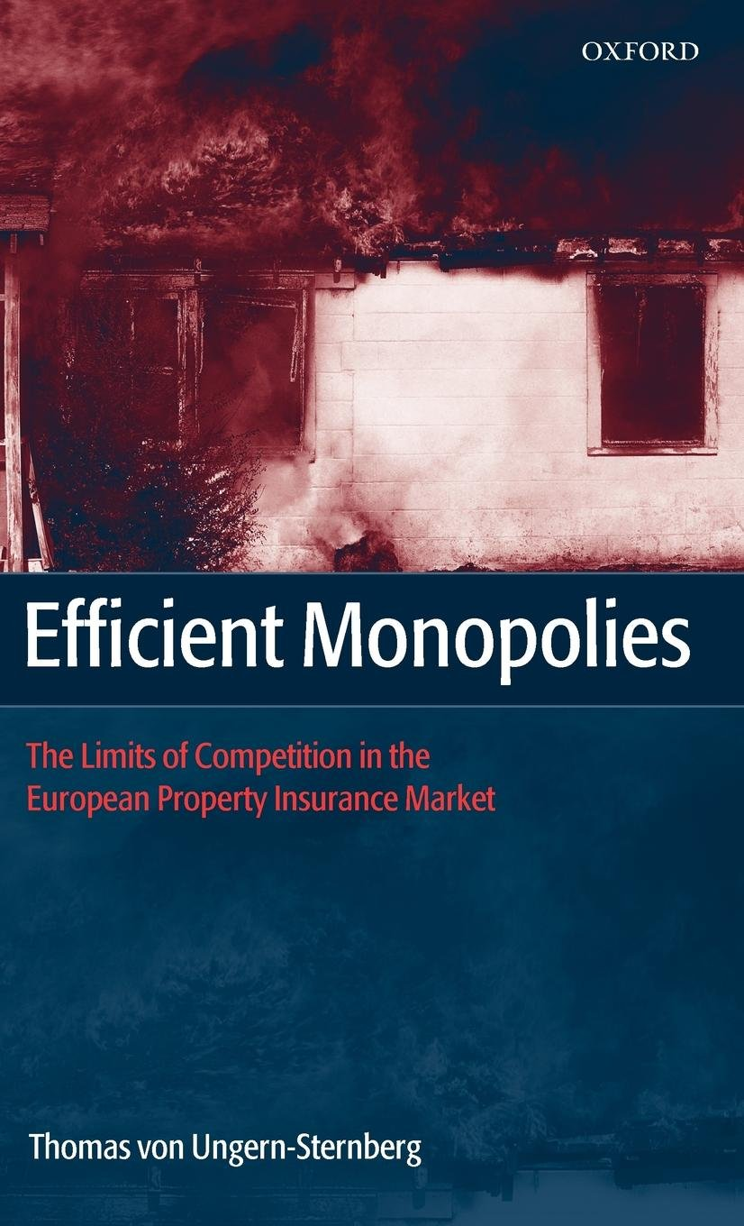 Efficient Monopolies: The Limits of Competition in the European Property Insurance Market ebook