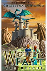 Wolfe's Fayt: The Rescue Kindle Edition