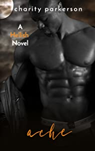 Ache (Hellish Book 6)
