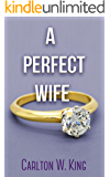 A Perfect Wife