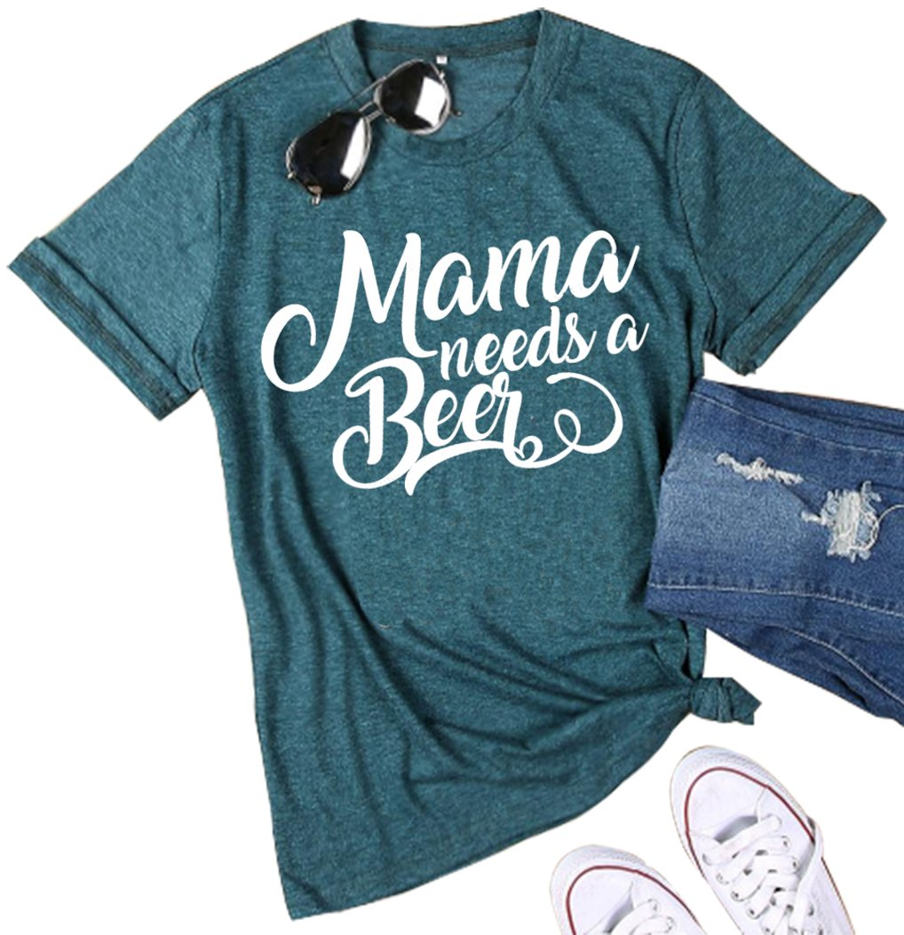 Mama Needs a Beer Letter Funny T Shirt O-Neck Short Sleeve Top Blouse