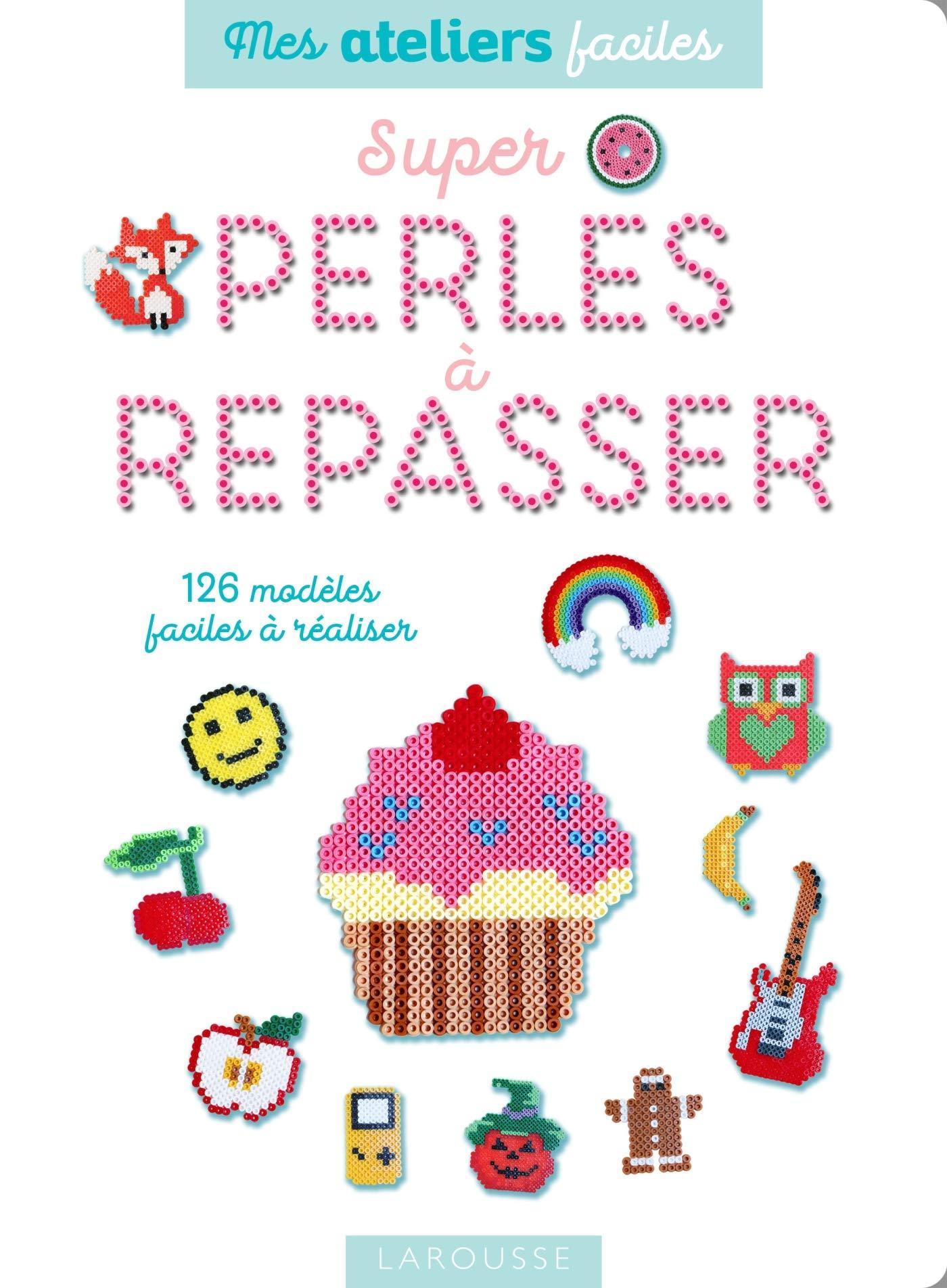 Super perles à repasser Broché – 7 février 2018 Fanny Tallegas Larousse 2035952409 Livres d' activités