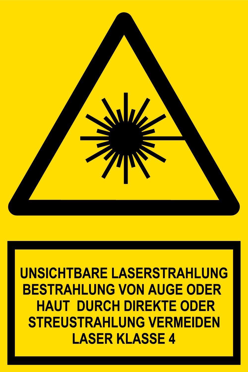 Warnschild aus Folie 20 x 30 cm Unsichtbare Laserstrahlung Bestrahlung von Auge oder Haut durch direkte oder Streustrahlung vermeiden Laser Klasse 4