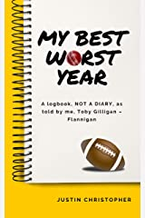 My Best Worst Year: A story for children about sport, friendship and one big challenge! Kindle Edition