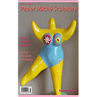 How To Make A Papier Mache Sculpture