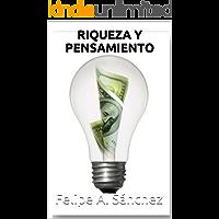 RIQUEZA Y PENSAMIENTO (Desarrollo Personal)