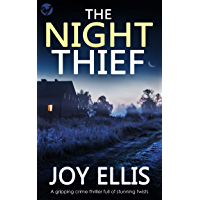 THE NIGHT THIEF a gripping crime thriller full of stunning twists (JACKMAN & EVANS Book 8)