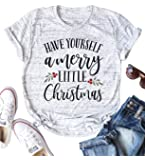 LOTUCY Women Christmas Shirt Have Yourself A Merry Little Christmas Letter Print T-Shirt Funny Tees Tops