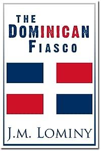 The Dominican Fiasco