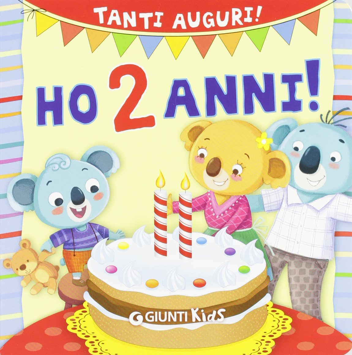 Famoso Amazon.it: Ho 2 anni! Tanti auguri! - Silvia D'Achille, Barbara  JG98