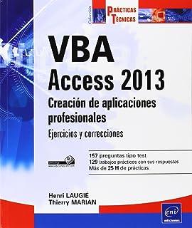 VBA Access 2013. Creación De Aplicaciones Profesionales. Ejercicios…