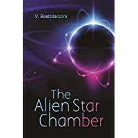 The Alien Star Chamber (Latest Edition) (English Edition)