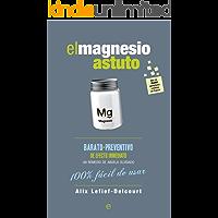El magnesio astuto (Fuera de colección)