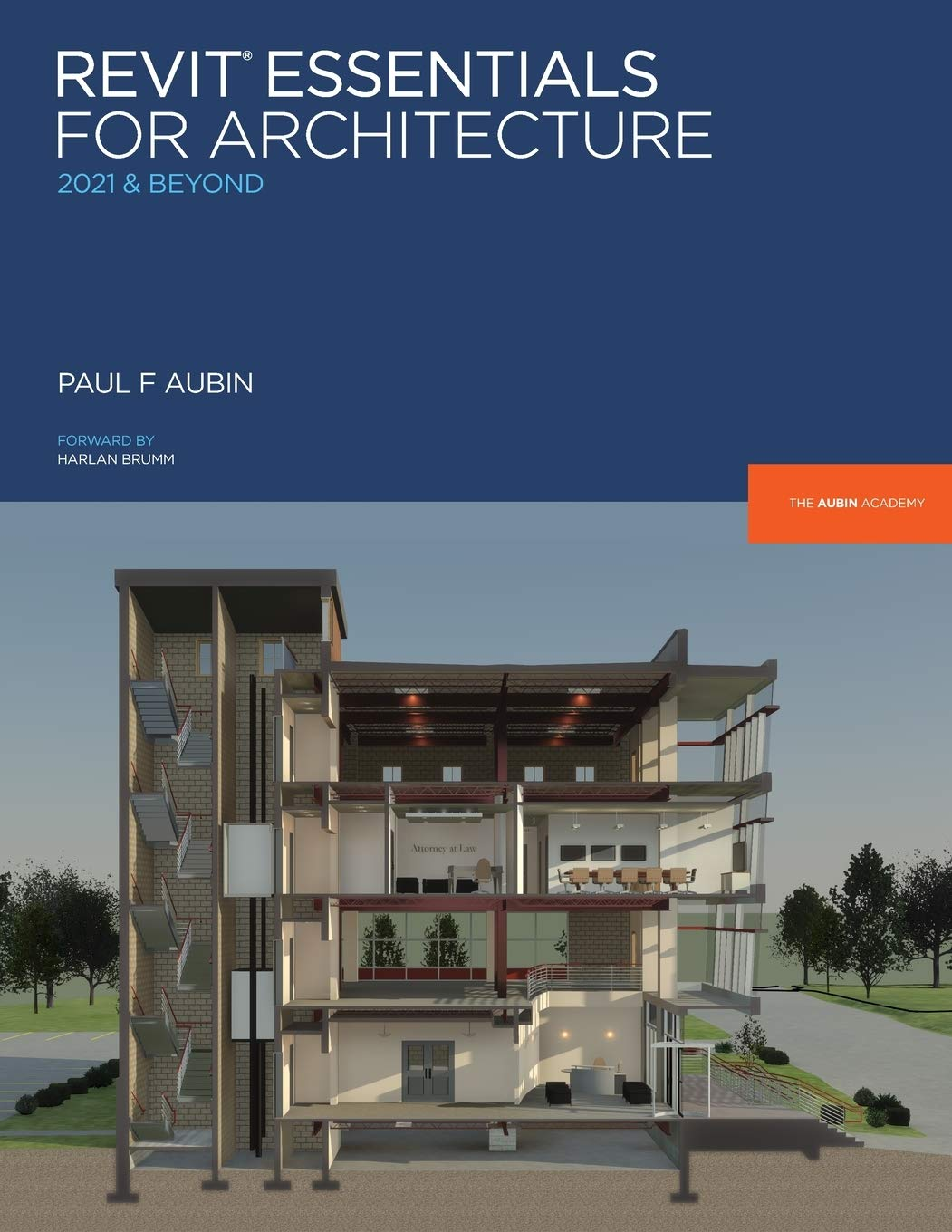 Revit Essentials for Architecture: 2021 and beyond Aubin Academy: Amazon.es: Aubin, Paul F, Mackey, Desirée P, Brumm, Harlan: Libros en idiomas extranjeros