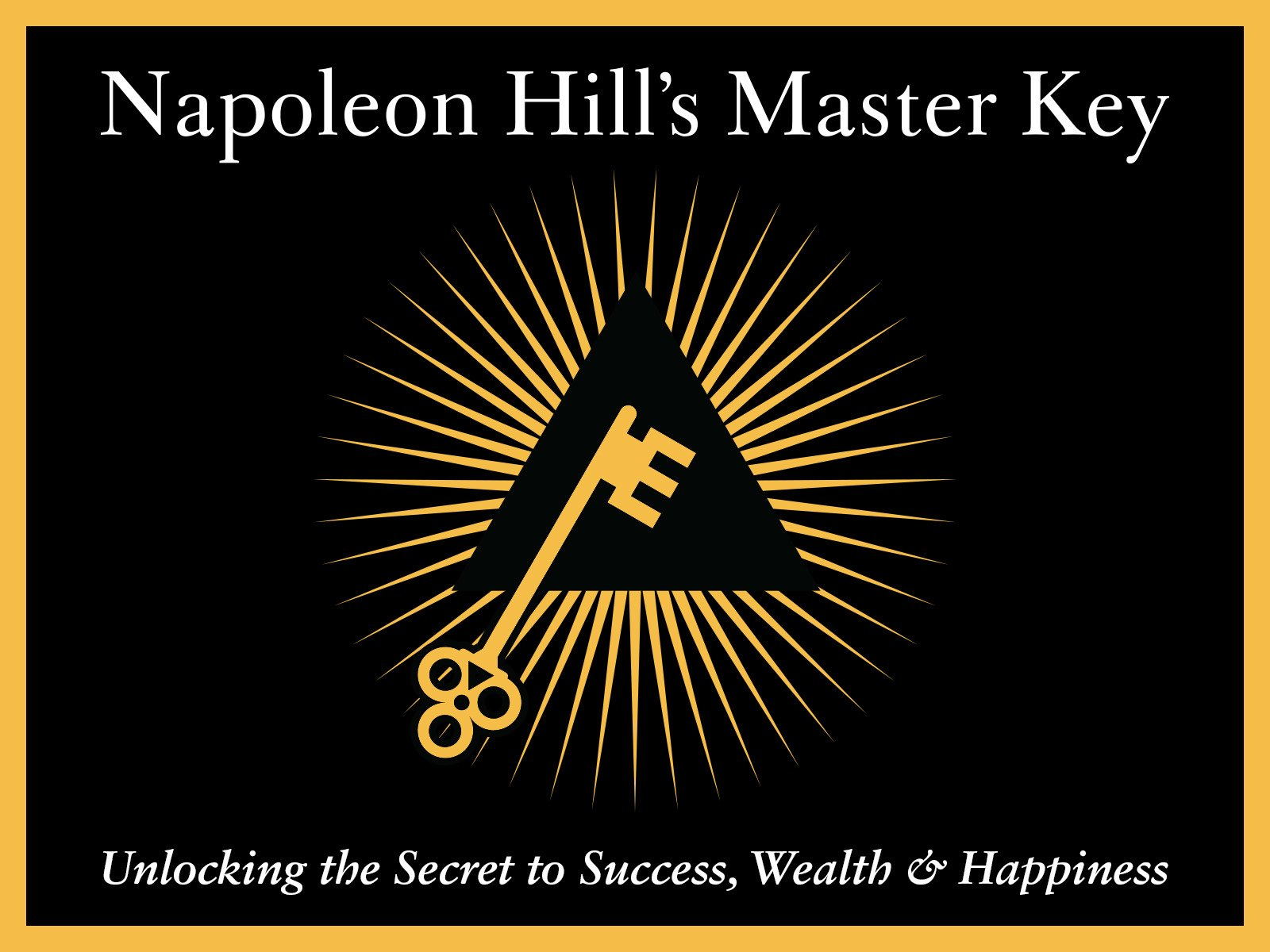 Napoleon Hill's Mater Key