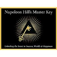 Napoleon Hill's Master Key