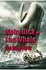 Moby Dick: The Good Parts [Illustrated] Kindle Edition