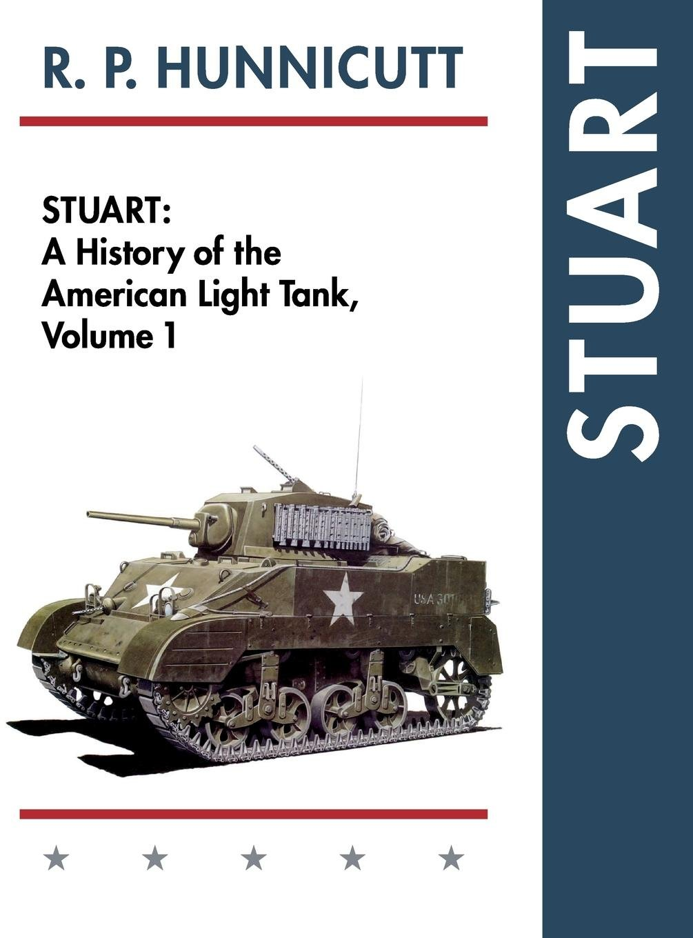 Stuart - A History of the American Light Tank, Vol. 1 ebook