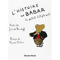 Histoire de Babar (Fr./Ang.) --- Récitant/Piano