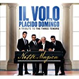 Notte Magica - A Tribute To The Three Tenors [2 CD + 1 DVD]