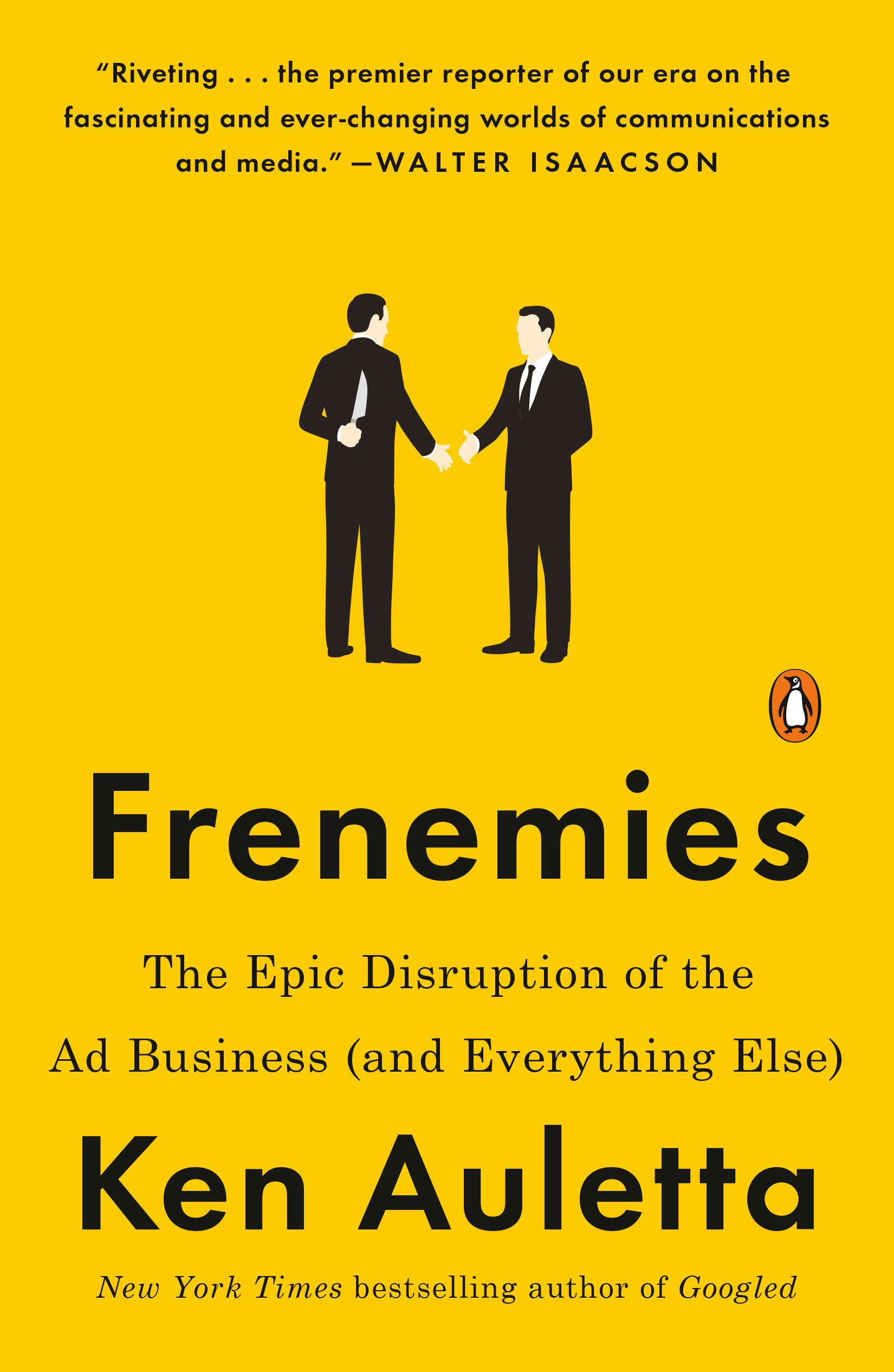 Frenemies: The Epic Disruption of the Ad Business and Everything Else: Amazon.es: Ken Auletta: Libros en idiomas extranjeros