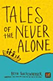 Tales of the Never Alone (Storyweaver)