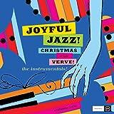 Joyful Jazz! Christmas With Verve, Vol. 2: The Instrumentals