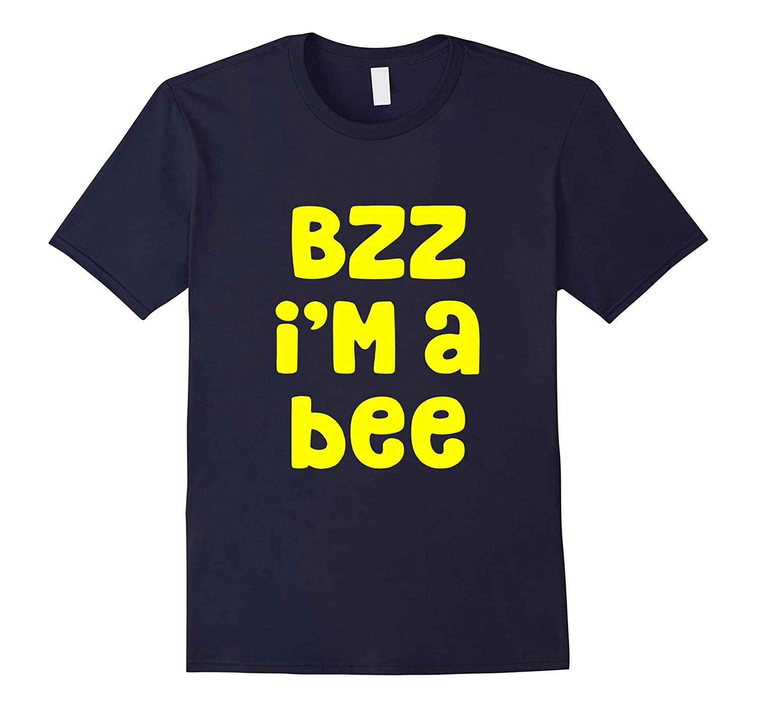 Bzz I'm A Bee Costume Halloween T-Shirt-ANZ