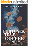 Fortunes, Tea, & Coffee: The Lindsey Smith Detective Series