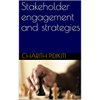Stakeholder engagement and strategies (English Edition)