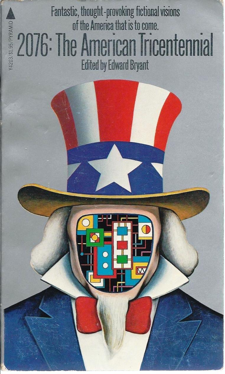 2076: The American Tricentennial: Edward Bryant: 9780515042030: Amazon.com:  Books