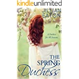 The Spring Duchess (A Duchess for All Seasons Book 2)