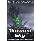 Mirrored Sky (VayneLine Chronicles Book 2)
