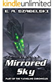 Mirrored Sky (VayneLine Chronicles Book 2)