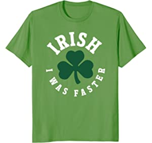 afd949e6 Amazon.com: Funny St. Patrick's Day Shirt for Runners Irish I Was ...