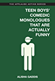 Teen Boys' Comedic Monologues That Are Actually Funny (Applause Acting)