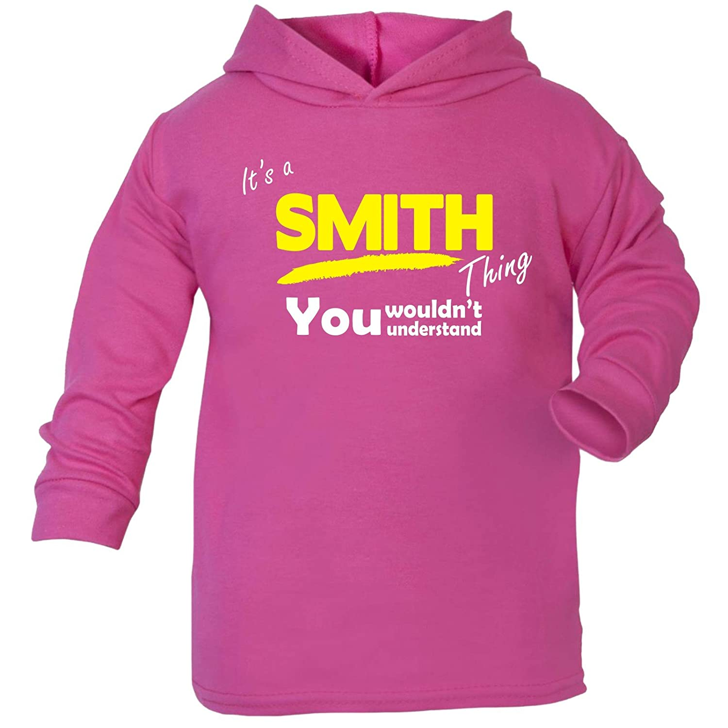 123t Baby It's A Smith Thing You Wouldn't Understand TODDLERS COTTON HOODIE